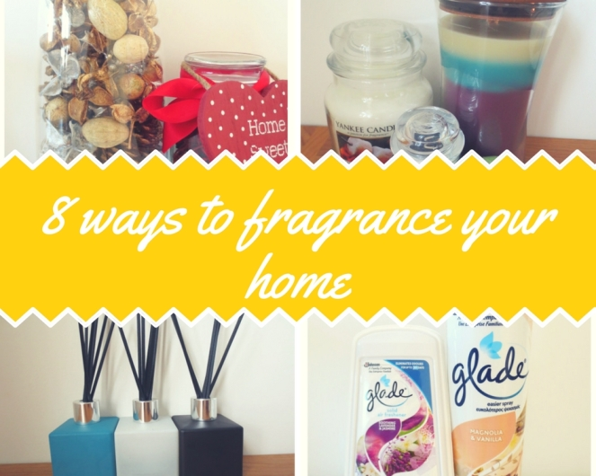 8 ways to fragrance your home.jpg
