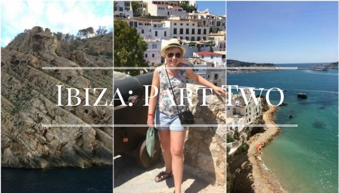 Ibiza- Part Two
