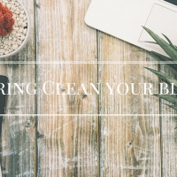 How To Spring Clean Your Blog In 5 Easy Steps