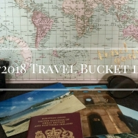 My 2018 Travel Bucket List
